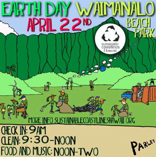 April 22 Earth Day beach clean up @ Waimanalo Beach Park